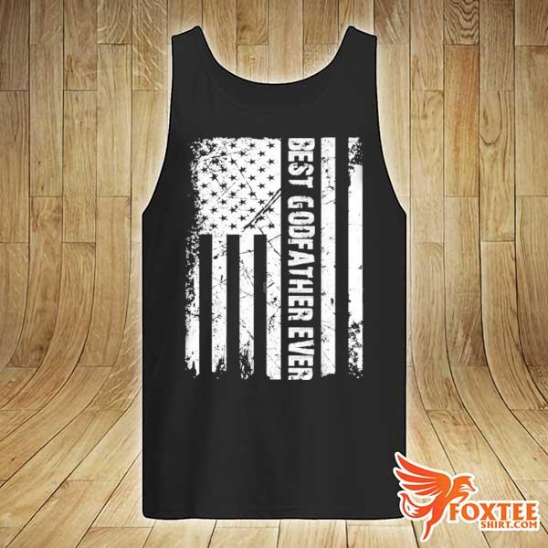 Best godfather ever American flag fathers day gift s tank-top
