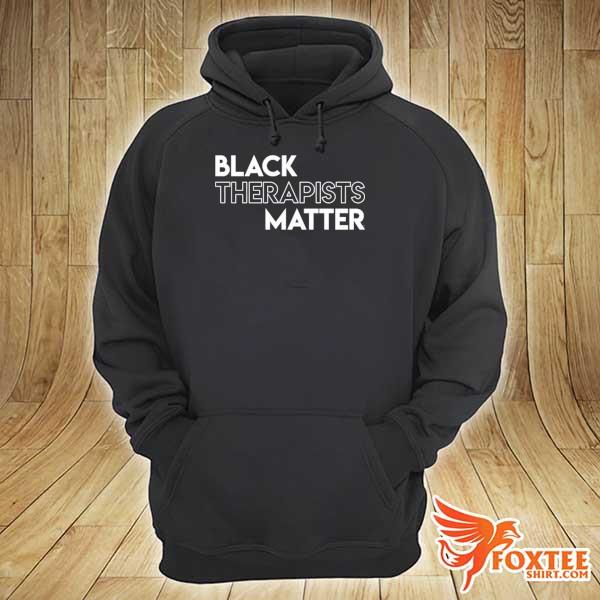 Black therapists matter african history month s hoodie