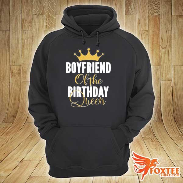 Boyfriend of the birthday queen girl bday party gift for her s hoodie
