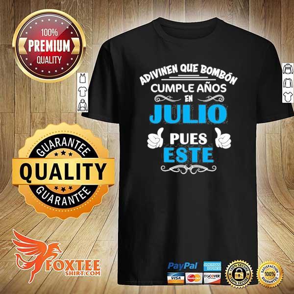 Camiseta graciosa cumpleanos en julio july birthday shirt