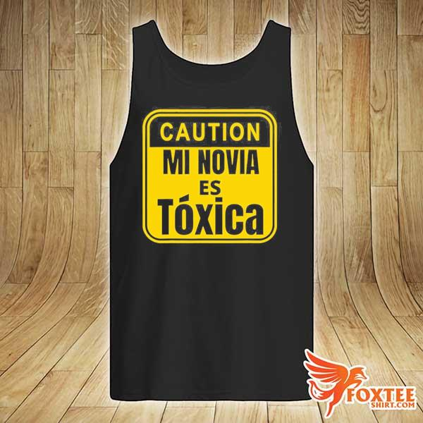 Caution mi novia es toxica s tank-top