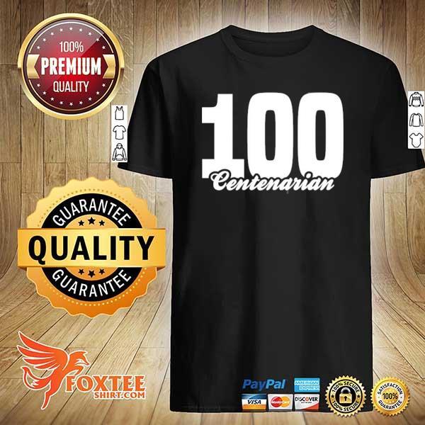 Centenarian grandpa grandma 100 years old 100th birthday shirt