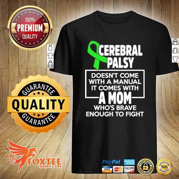 Cerebral palsy cp awareness mom warrior survivor shirt
