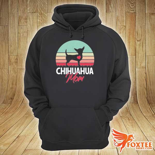 Chihuahua mom chihuahua owner chihuahua lover vintage retro s hoodie