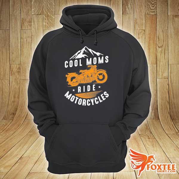 Cool moms ride motorcycles biker mom bikes motorcycle gift s hoodie