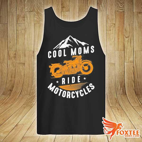 Cool moms ride motorcycles biker mom bikes motorcycle gift s tank-top