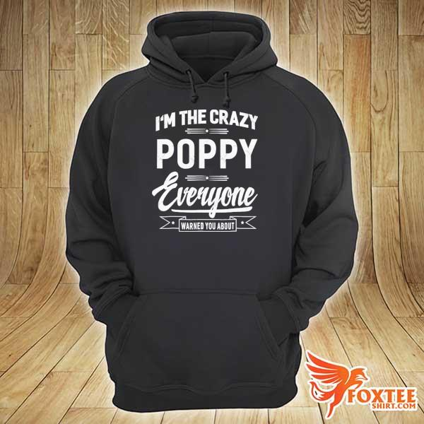 Crazy poppy grandpa fathers day gifts men s hoodie