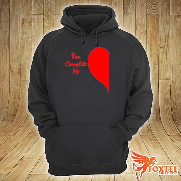 Cute right half heart valentines day you complete me s hoodie