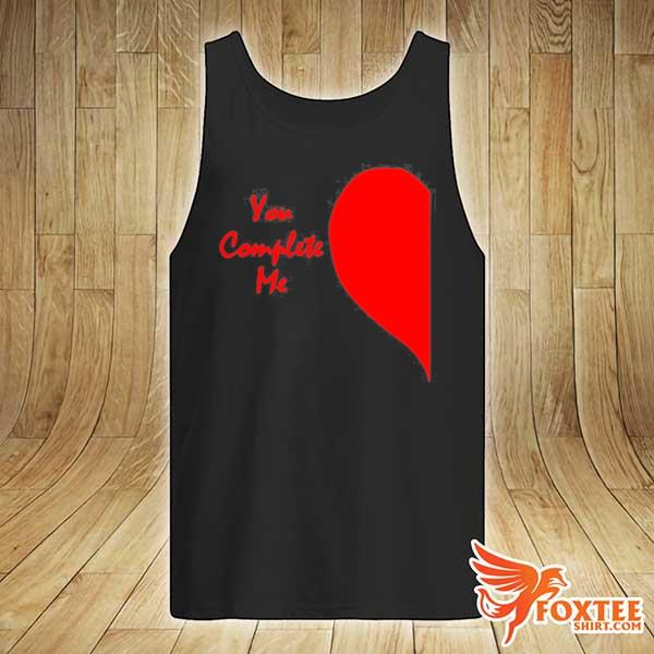 Cute right half heart valentines day you complete me s tank-top