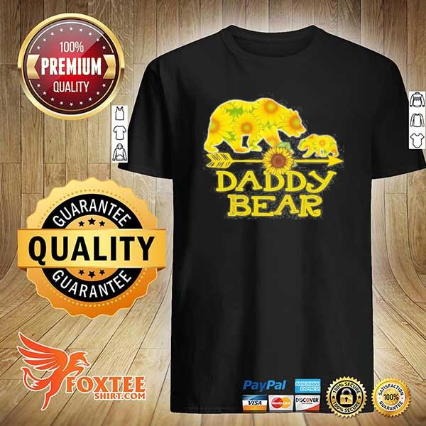 Daddy bear sunflower mother father gifts shirt